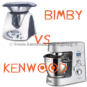 Kenwood cooking blog meglio bimby o kenwood cooking chef differenze quale scegliere - Robot da cucina bimby ...