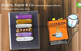 [Immagine: CookBook-EclairsbigneCo-340x215.jpg]