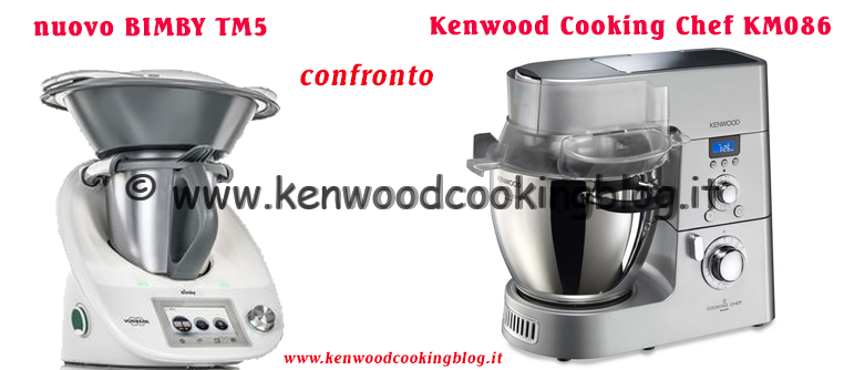 kenwood cooking blog confronto nuovo bimby tm5 e kenwood. Black Bedroom Furniture Sets. Home Design Ideas